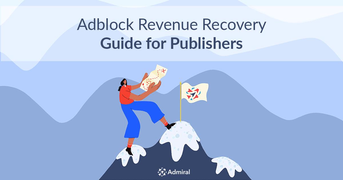 Adblock_Revenue_Recovery_Guide