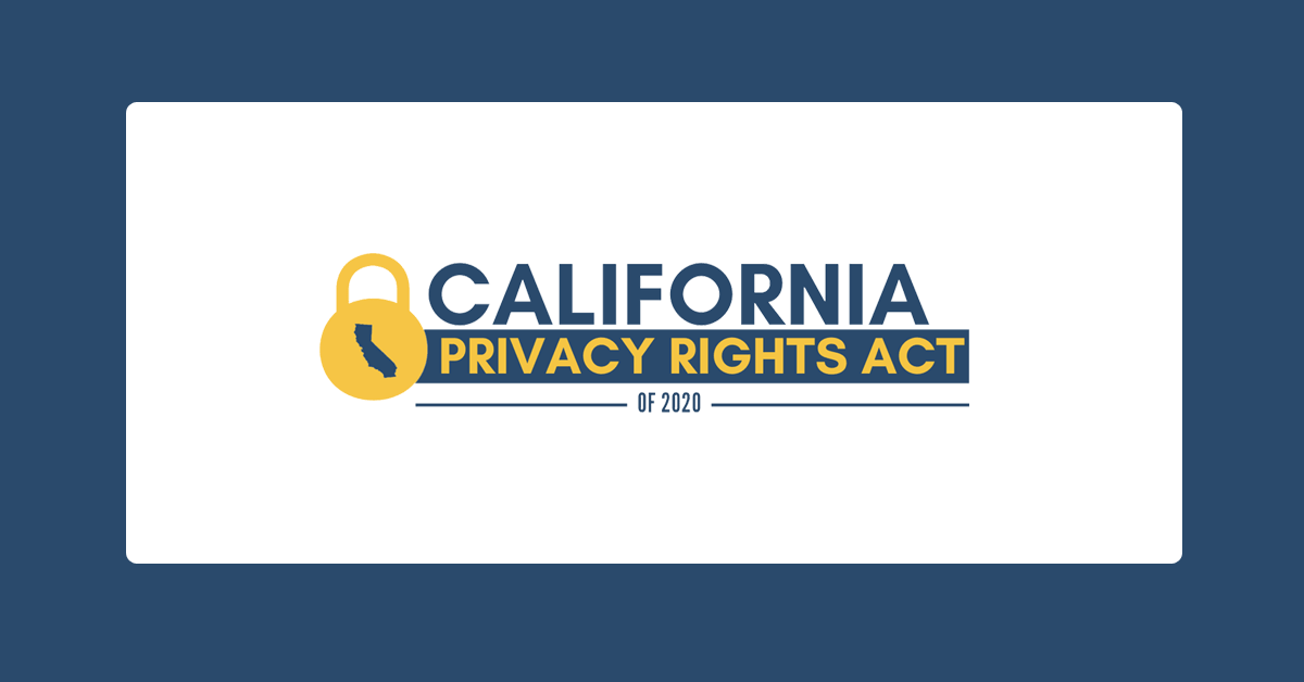 California Privacy Rights Act Questions and Answers