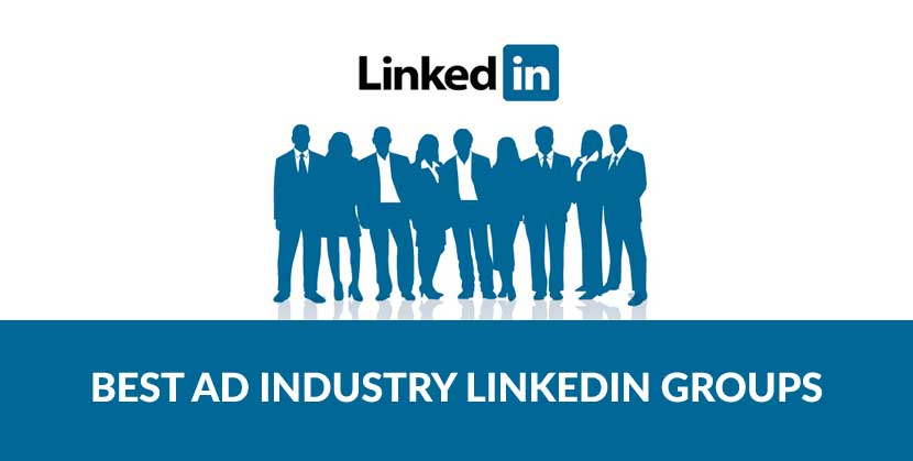 Top LinkedIn Groups for Digital Ad Industry
